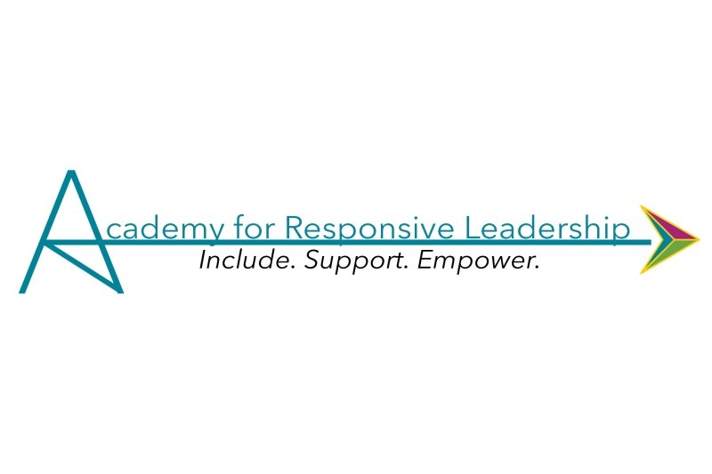 Academy for Responsive Leadership- Include. Support. Empower