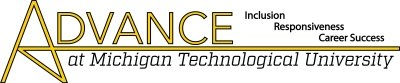 Advance at Michigan Technological University. Inclusion. Responsiveness. Career Success