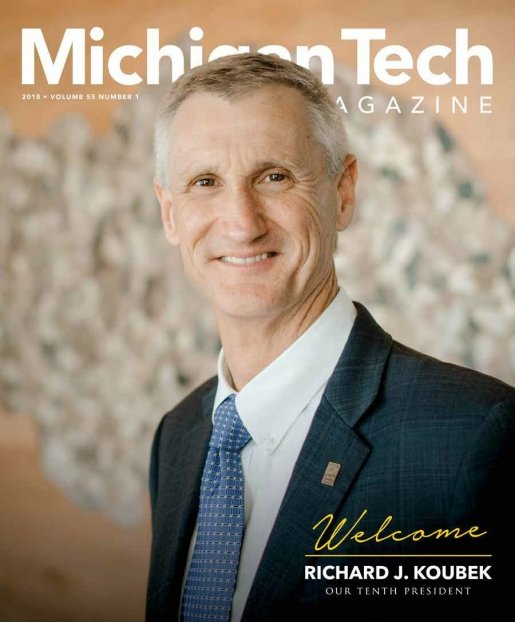 Michigan Tech Magazine 2018, Volume 55, No. 1