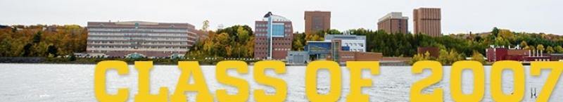 "The Michigan Tech campus. The words ""Class of 2007"" are superimposed on the image."