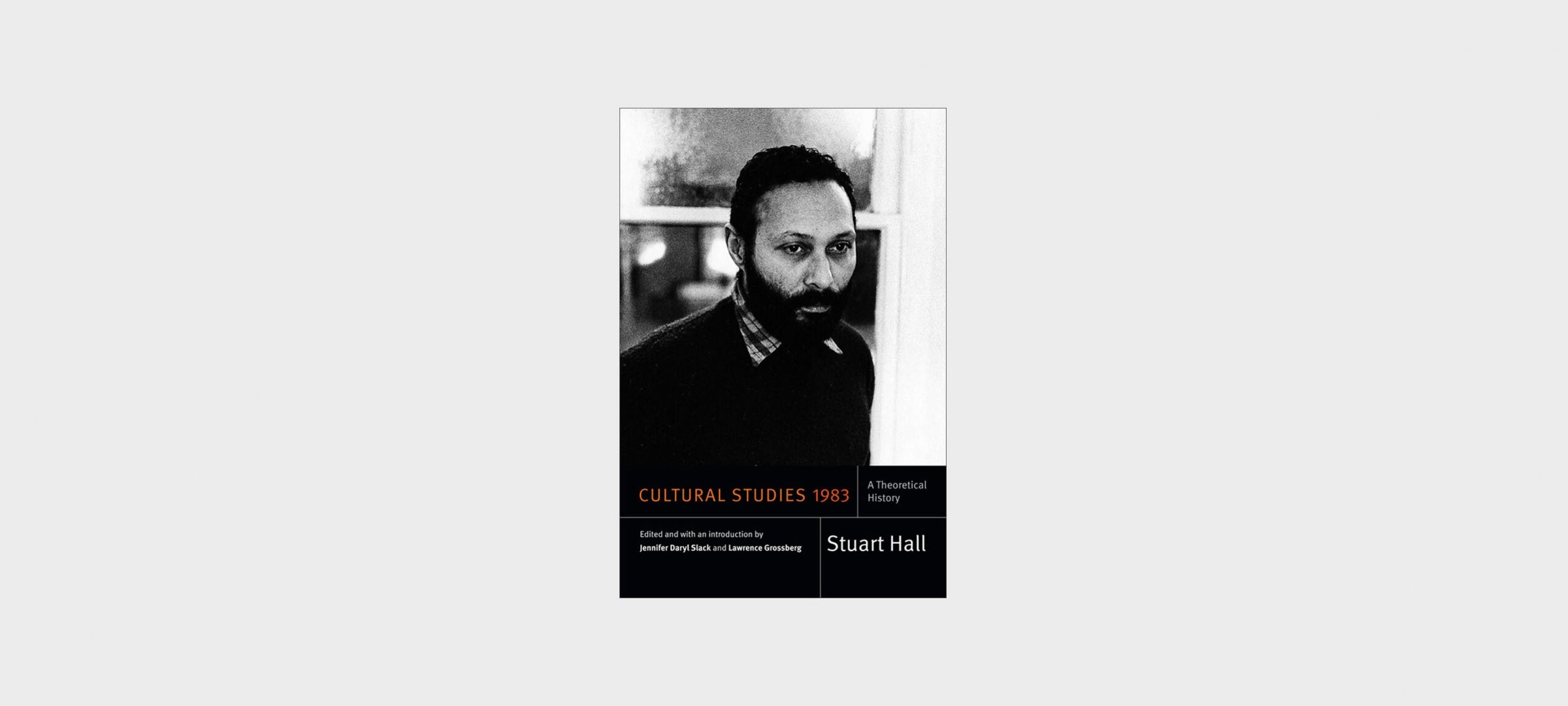 "Book cover of ""Cultural Studies 1983: A Theoretical History"" by Stuart Hall"