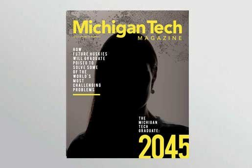 2017 Michigan Tech Magazine: Issue 2 Cover
