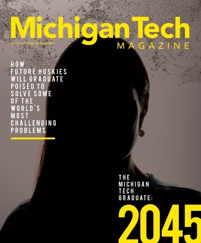 2017 Michigan Tech Magazine: Issue 2 Cover Image