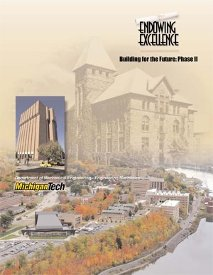 Endowing Excellence Campaign cover with an aerial of campus, the MEEM Building, and an old mining building