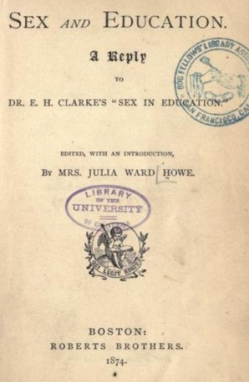 The book cover of Julia Ward Howe's response to Sex in Education.