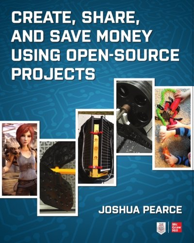 Create, Share, and Save Money Using Open Source Projects by Joshua Pearce McGraw Hill book cover