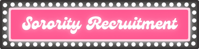 Sorority Recruitment Banner