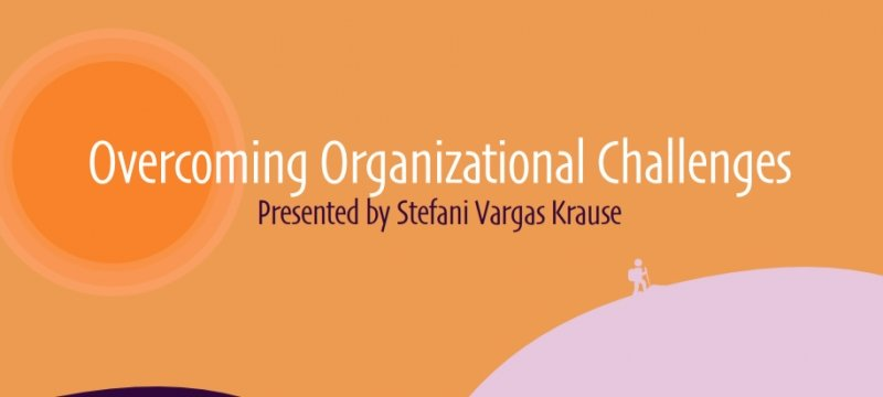Overcoming Org Challenges