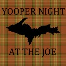 Yooper Night at the Joe