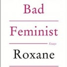 AAW - Bad Feminist book cover
